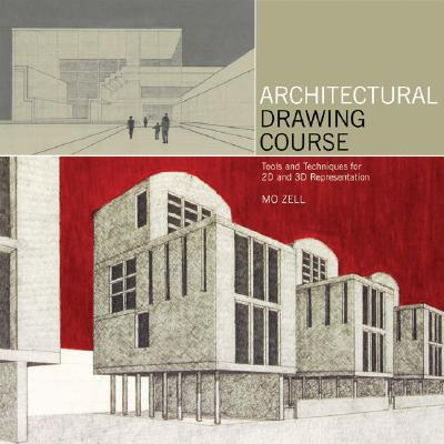 Architectural Drawing Course By Zell, Mo